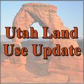 UTAH LAND USE UPDATE