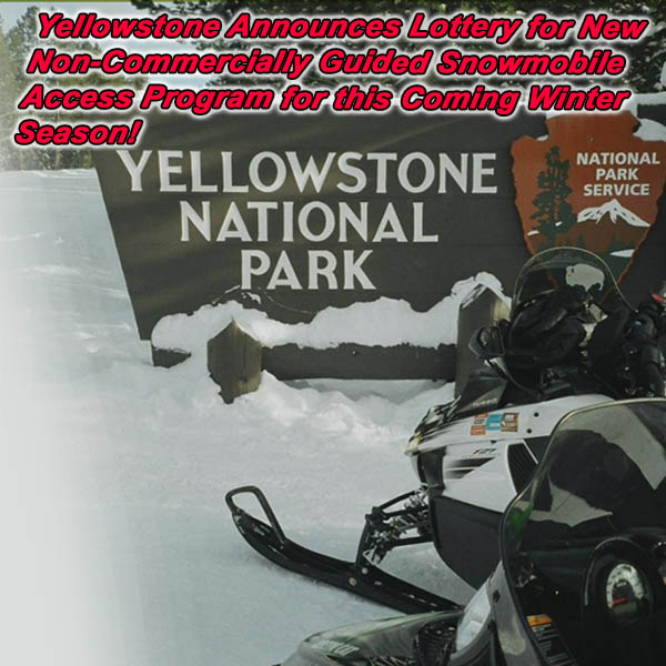 Yellowstone Announces Lottery for New Non-Commercially Guided Snowmobile Access