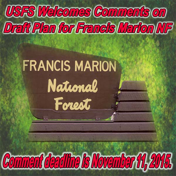SOUTH CAROLINA - USFS Welcomes Comments on Draft Plan for Francis Marion NF