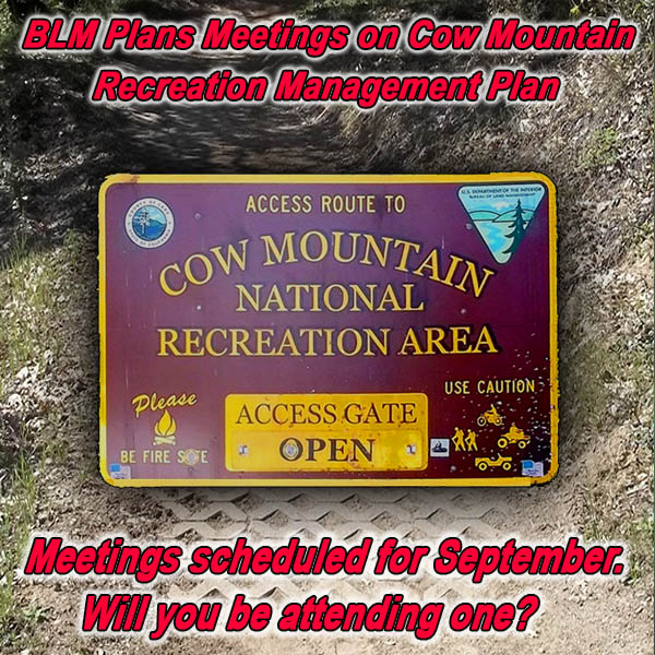 CALIFORNIA - BLM Plans Meetings on Cow Mountain Recreation Management Plan