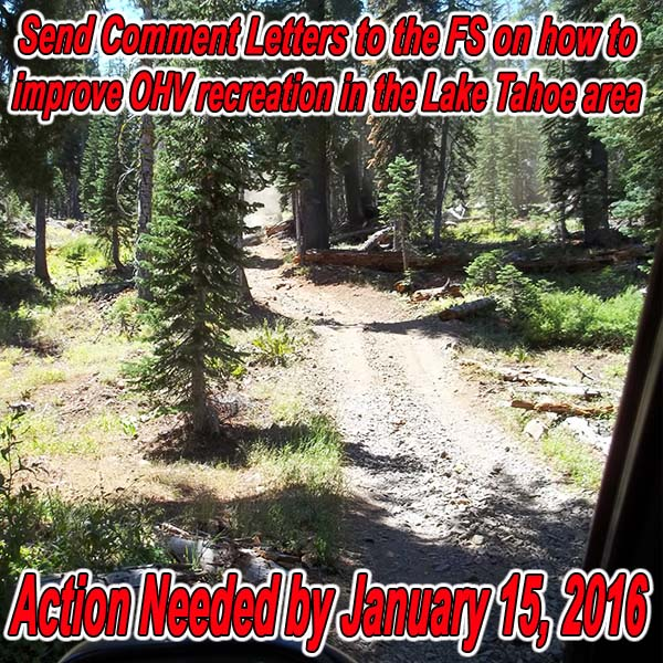 CALIFORNIA - Send Comment Letters to the FS on Improving OHV Recreation in LTBMU