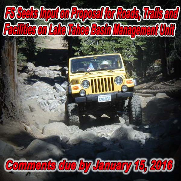 CALIFORNIA - FS Seeks Input on Proposal for Roads, Trails and Facilities on LTBM