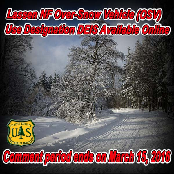 CALIFORNIA - Lassen NF Over-Snow Vehicle (OSV) Use Designation DEIS Available On