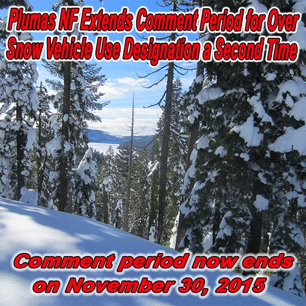 CALIFORNIA - Plumas NF Extends Comment Period for Over-Snow Vehicle Use Designat