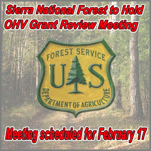 CALIFORNIA - Sierra NF to Hold OHV Grant Review Meeting February 17