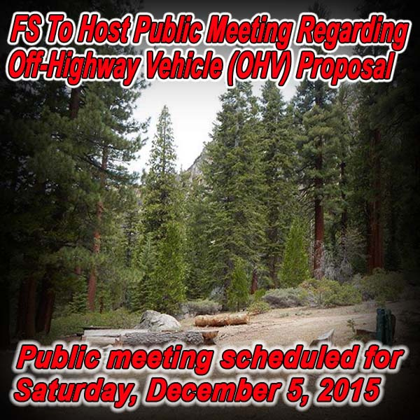CALIFORNIA - FS To Host Public Meeting Regarding Off-Highway Vehicle (OHV) Propo