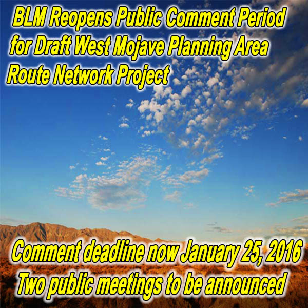 CALIFORNIA - BLM Reopens Public Comment Period for Draft West Mojave Planning Ar