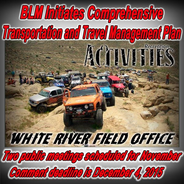 COLORADO - BLM Initiates Comprehensive Transportation and Travel Management Plan