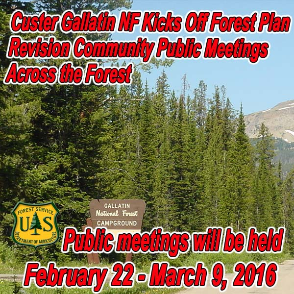 MONTANA - Custer Gallatin NF Kicks Off Forest Plan Revision Community Public Mee