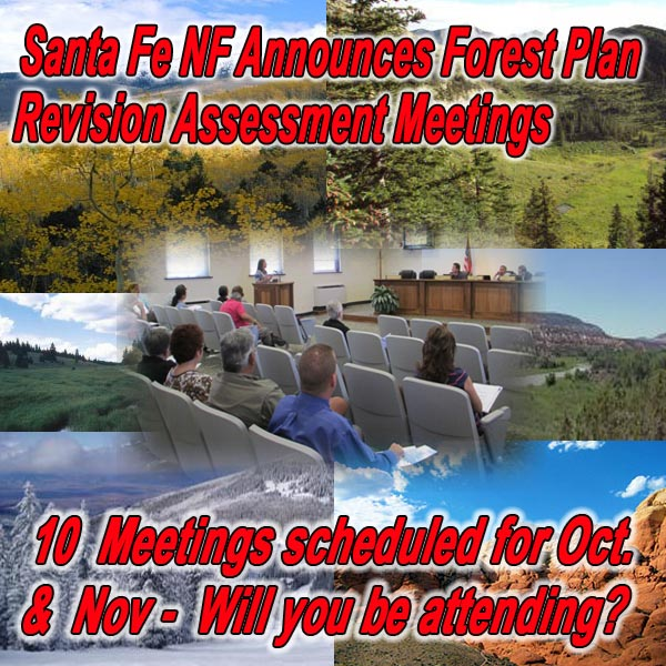 NEW MEXICO - Santa Fe NF Announces Forest Plan Revision Assessment Meetings