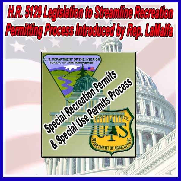H.R. 5129 Legislation to Streamline Recreation Permitting Process Introduced by