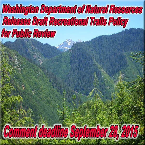 WASHINGTON - DNR Draft Recreational Trails Policy Released for Public Review
