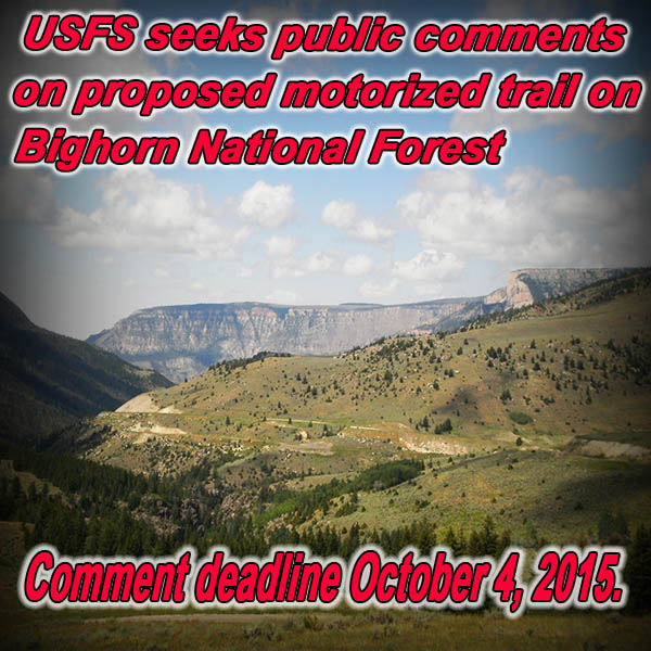 WYOMING - Forest Service seeks public comments on proposed motorized trail