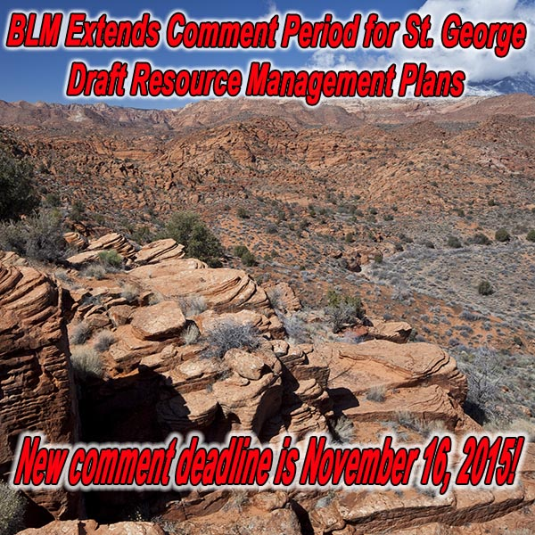 UTAH - BLM Extends Comment Period for St. George Draft Resource Management Plans
